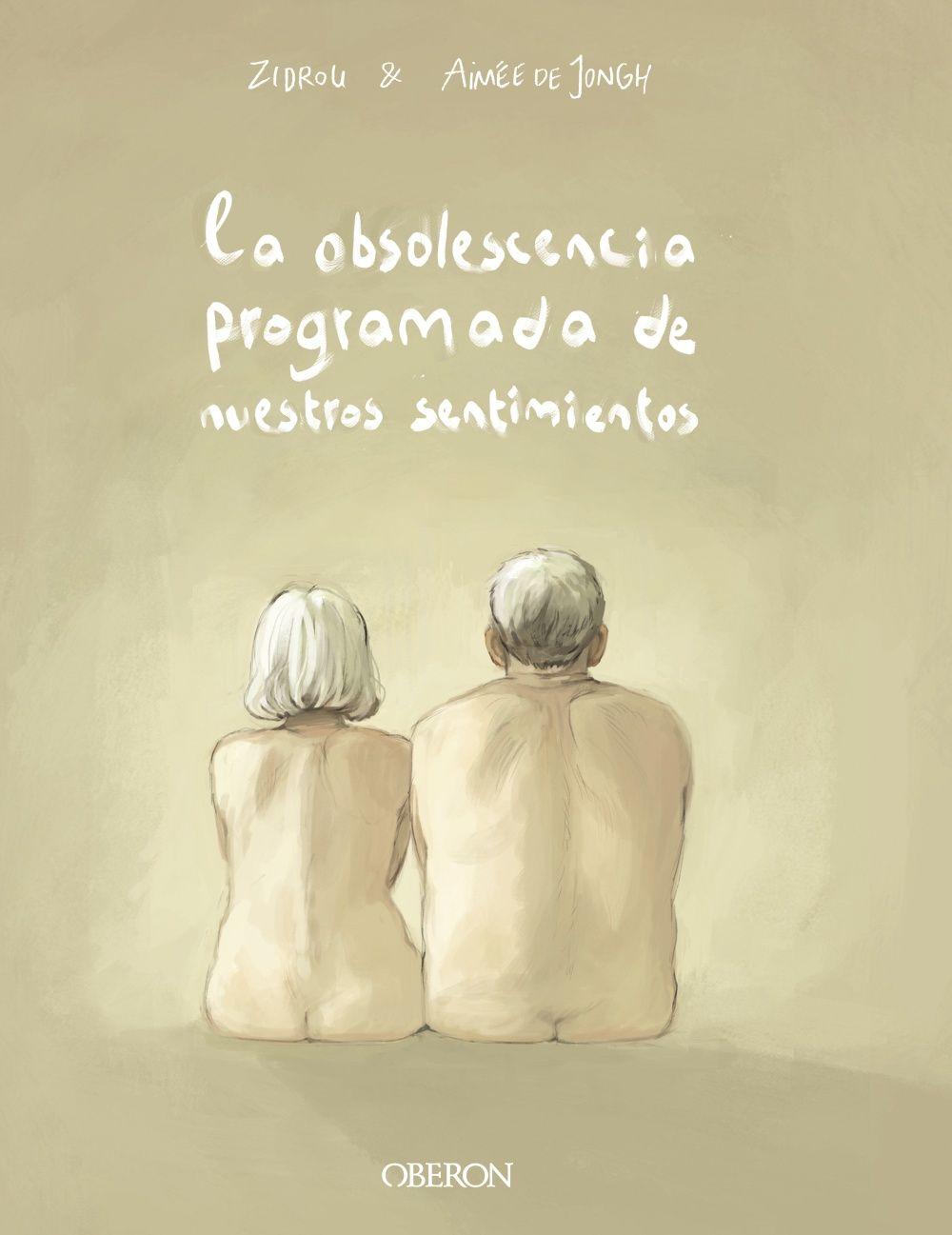 OBSOLESCENCIA PROGRAMADA DE NUESTROS SENTIMIENTOS