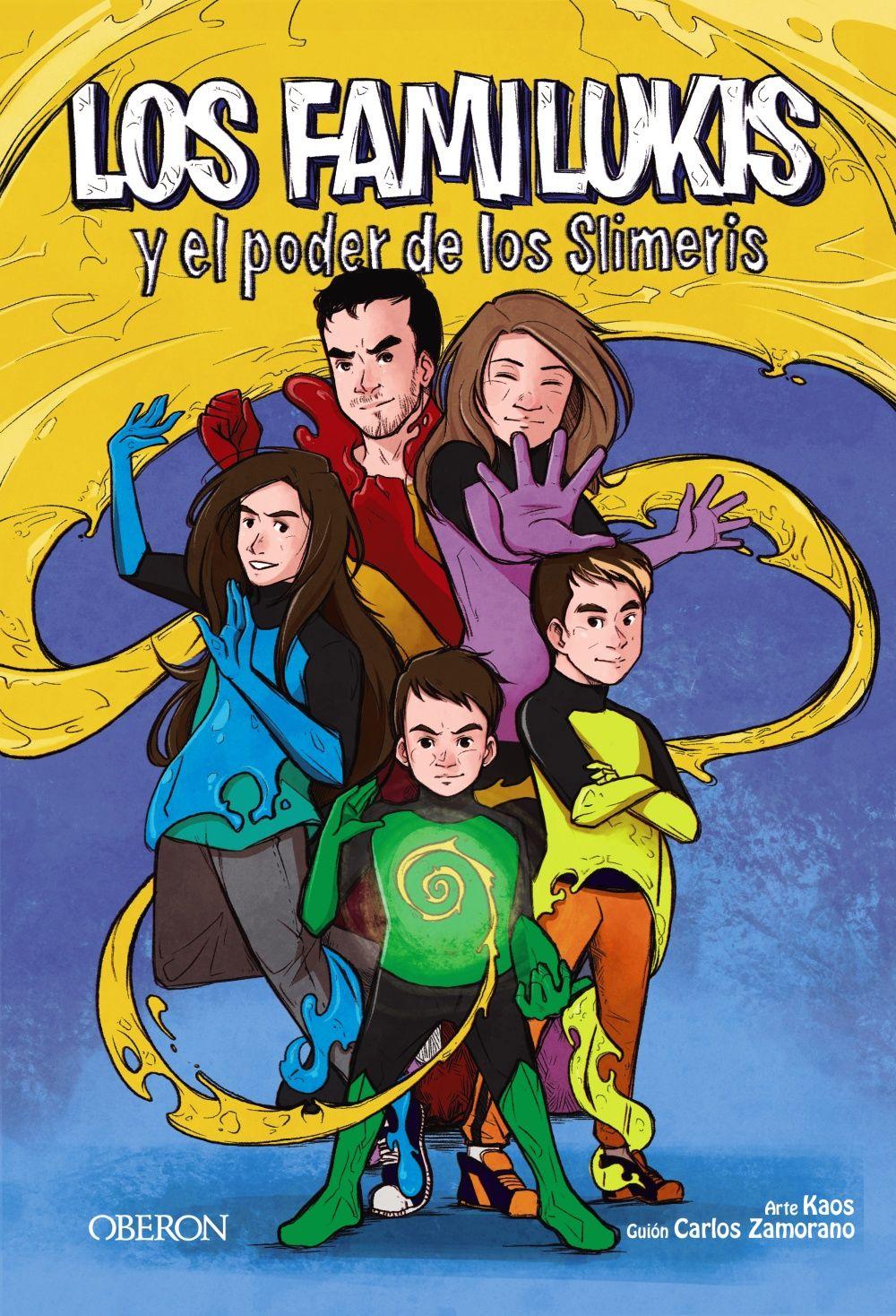 FAMILUKIS Y EL PODER DE LOS SLIMERIS LOS