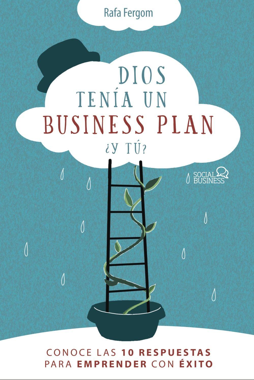 DIOS TENÍA UN BUSINESS PLAN