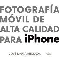 FOTOGRAFIA MÓVIL DE ALTA CALIDAD PARA IPHONE