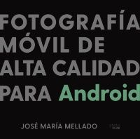 FOTOGRAFÍA MÓVIL DE ALTA