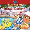 RELAJATE MANNY