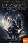 DISHONORED EL HOMBRE CORROIDO