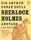 SHERLOCK HOLMES ANOTADO LAS NOVELAS