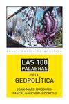 100 PALABRAS DE LA GEOPOLÍTICA LAS