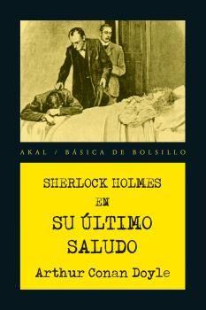 SHERLOCK HOLMES SU ÚLTIMO SALUDO