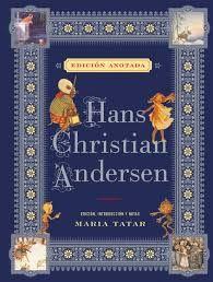 HANS CHRISTIAN ANDERSEN EDICION ANOTADA