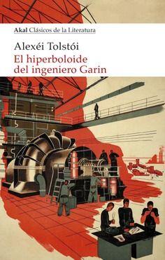HIPERBOLOIDE DEL INGENIERO GARIN EL