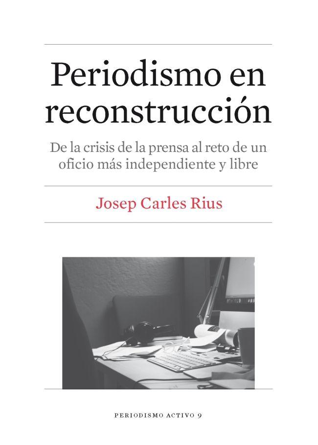 PERIODISMO EN RECONSTRUCCIÓN