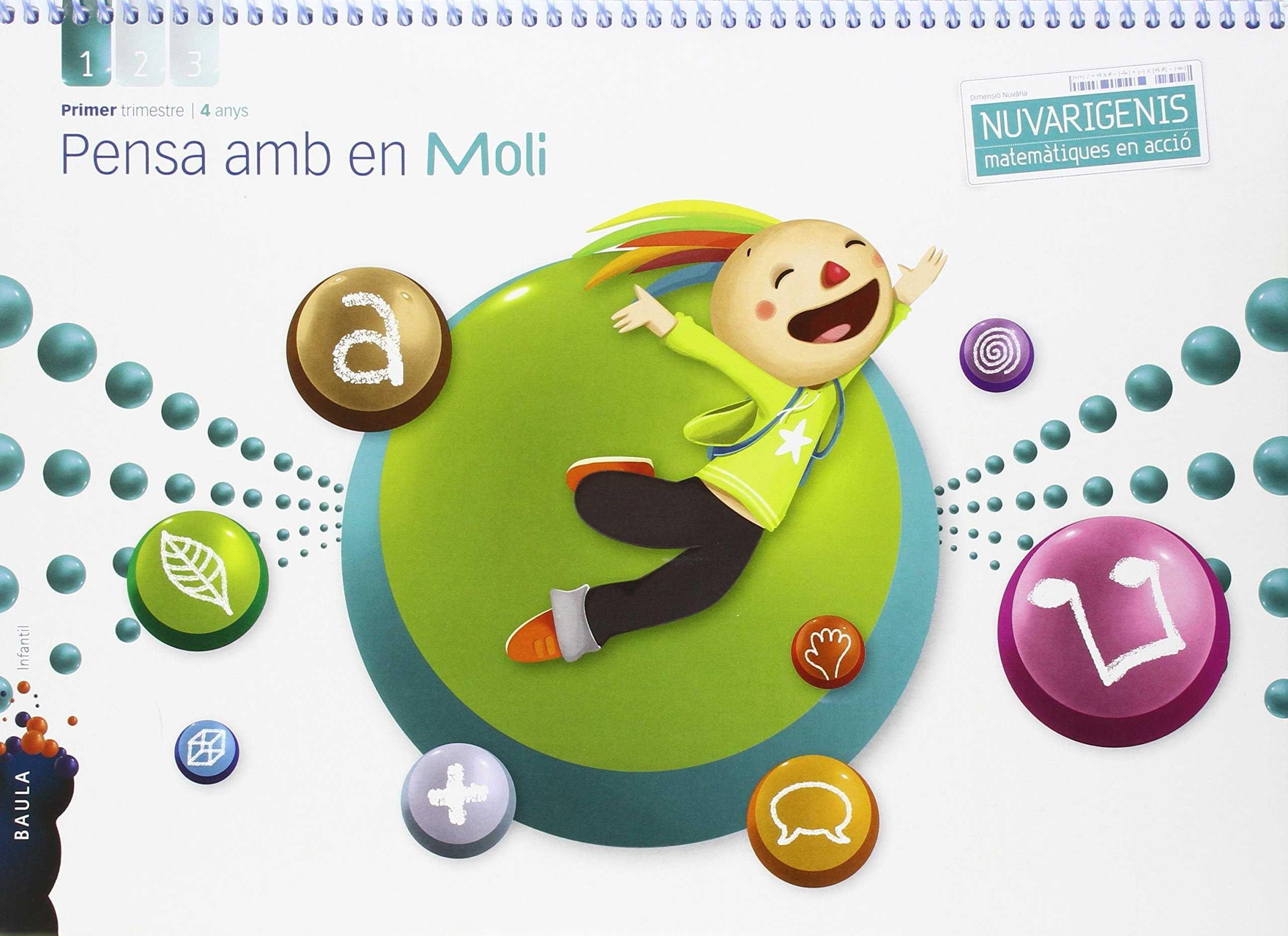 PENSA AMB EN MOLI 4 ANYS 1R TRIMESTRE NUVARIGENIS INFANTIL
