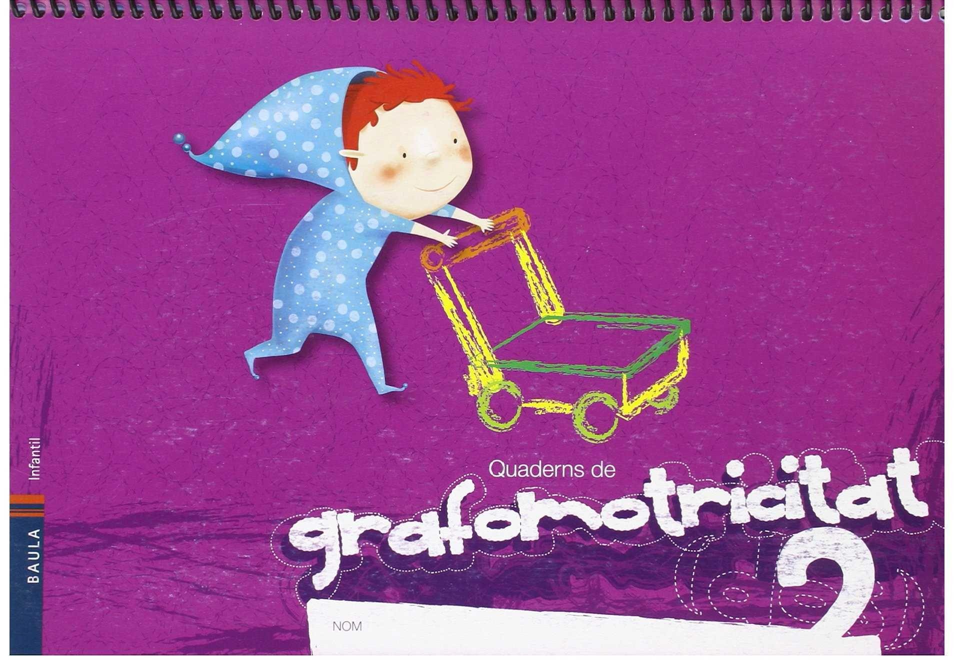QUADERN DE L'ALUMNE GRAFOMOTRICITAT 2 - INFANTIL
