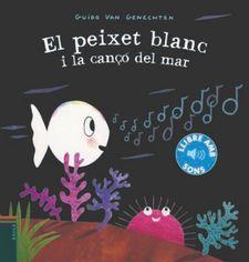 PEIXET BLANC I LA CANÇO DEL MAR EL