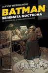 BATMAN SERENATA NOCTURNA