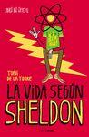VIDA SEGUN SHELDON LA