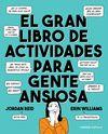 GRAN LIBRO DE ACTIVIDADES PARA GENTE ANSIOSA