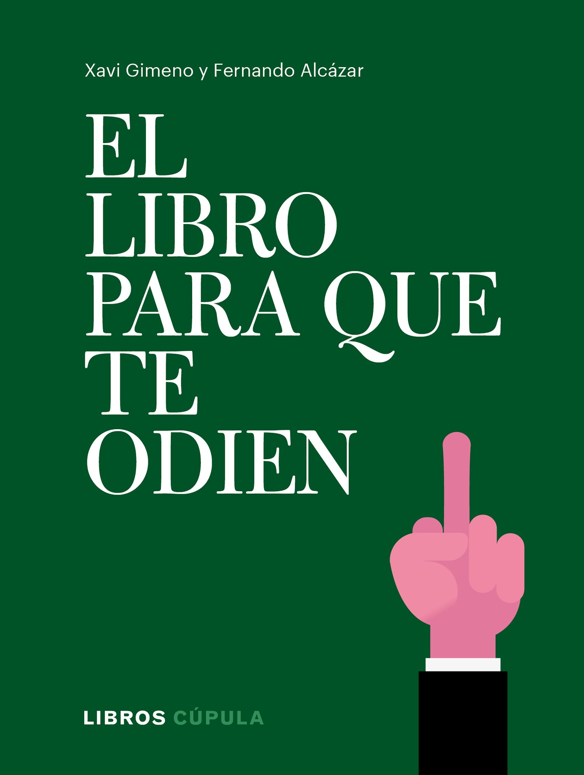EL LIBRO PARA QUE TE ODIEN