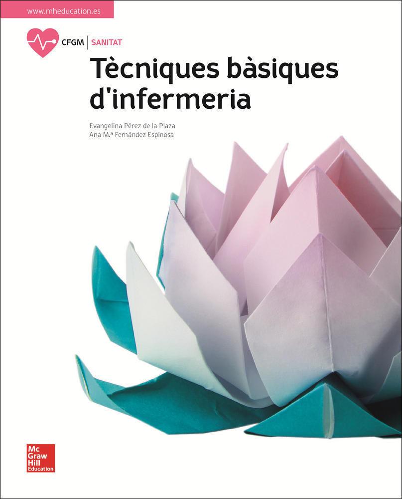 TECNIQUES BASIQUES D'INFERMERIA. LLIBRE ALUMNE.