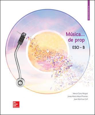 MUSICA ... DE PROP -3 ESO B. LLIBRE DE L'ALUMNE