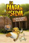 PANDA DE LA SELVA 1 EL MAYOR HEROE DE LA SELVA
