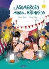ASOMBROSO MUNDO DE BERNARDO