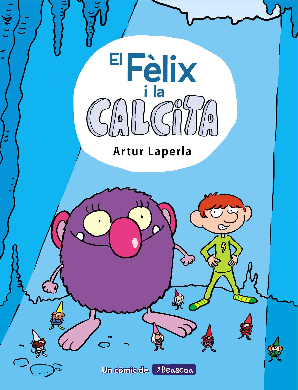 FELIX I LA CALCITA EL