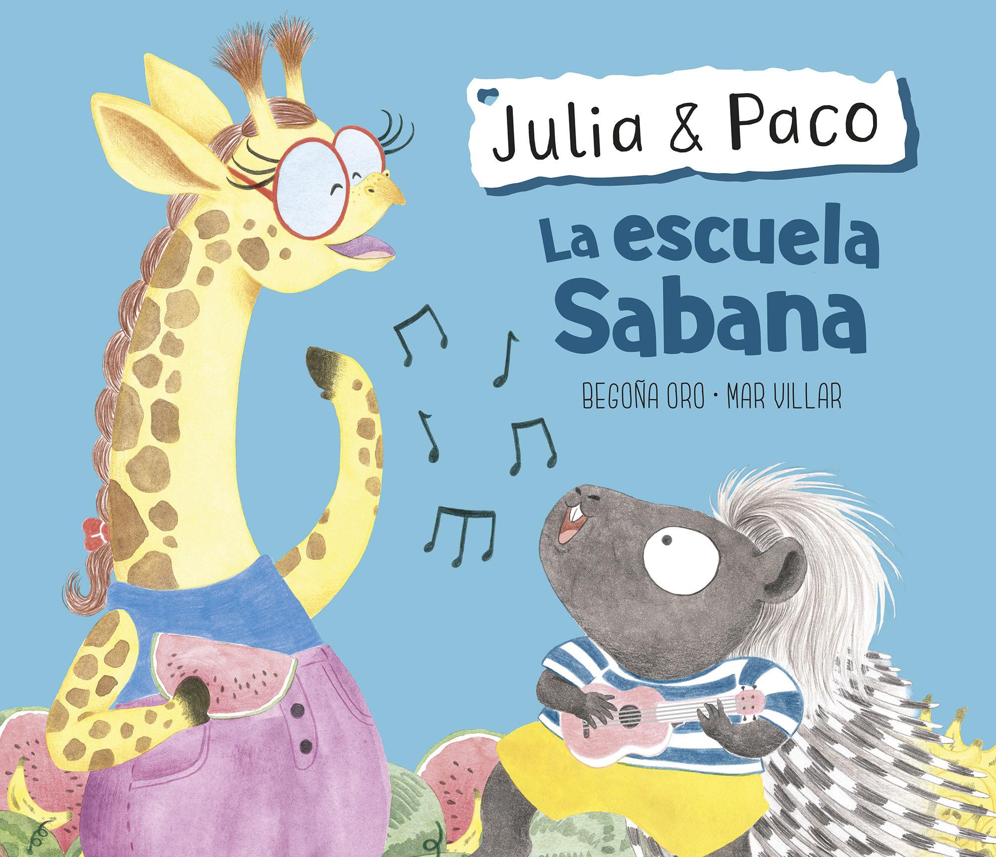 LA ESCUELA SABANA (JULIA & PACO)