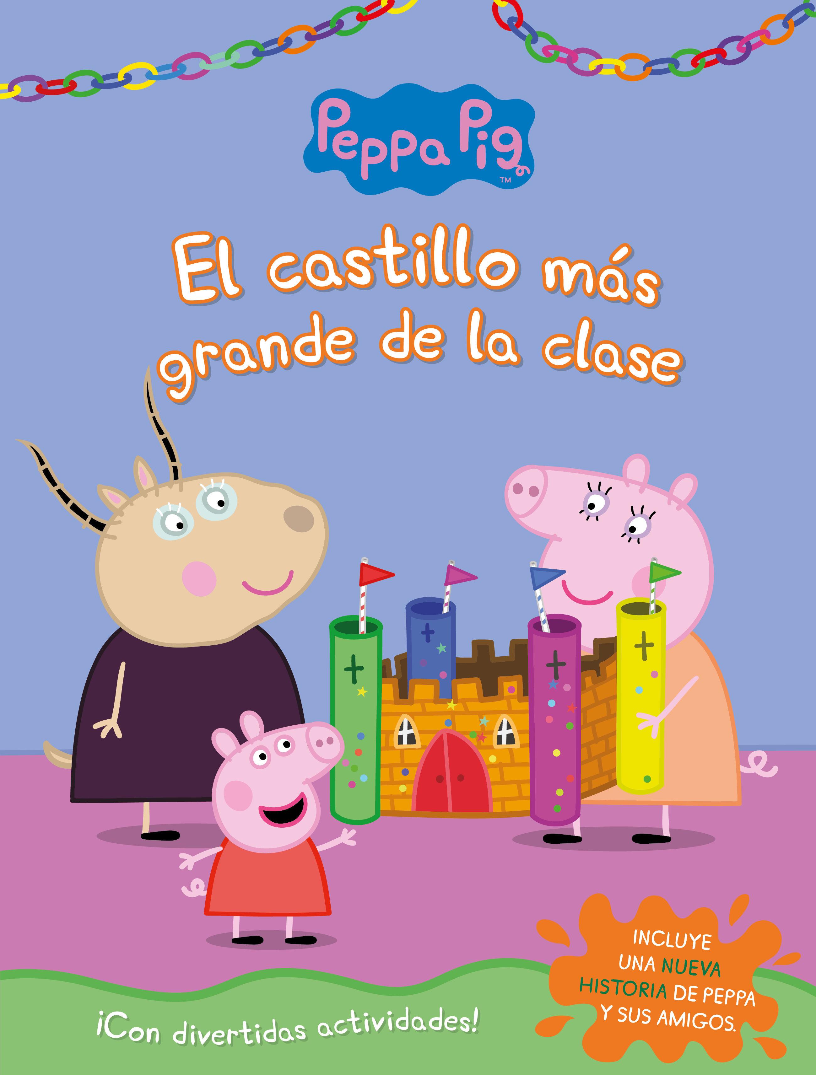 PEPPA PIG EL CASTILLO MAS GRANDE DE LA CLASE ACTIVIDADES