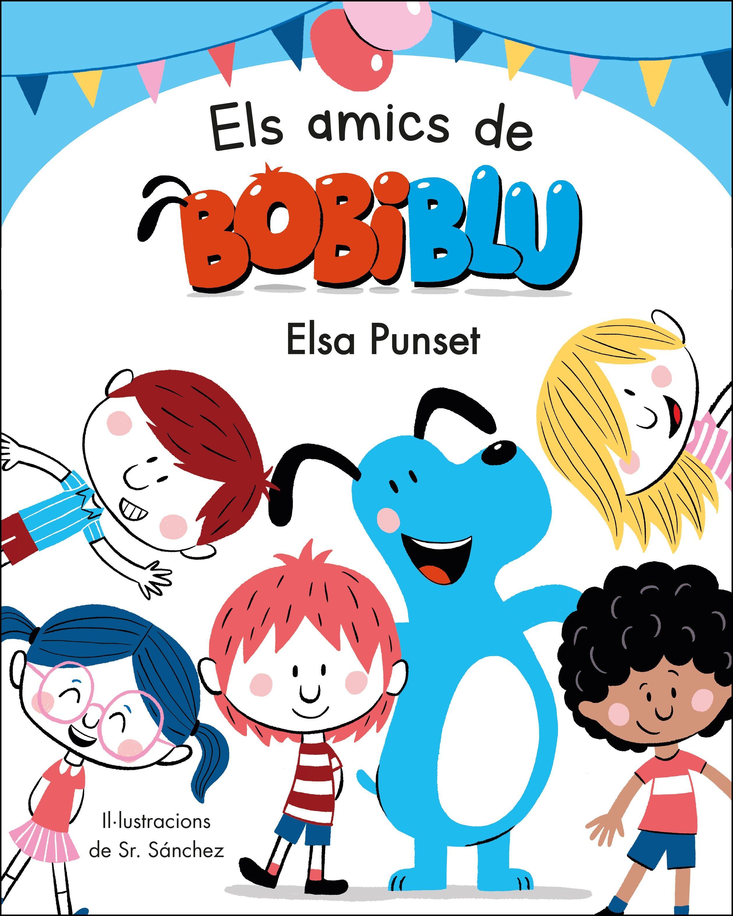 ELS AMICS DE BOBIBLÚ (BOBLIBLÚ)