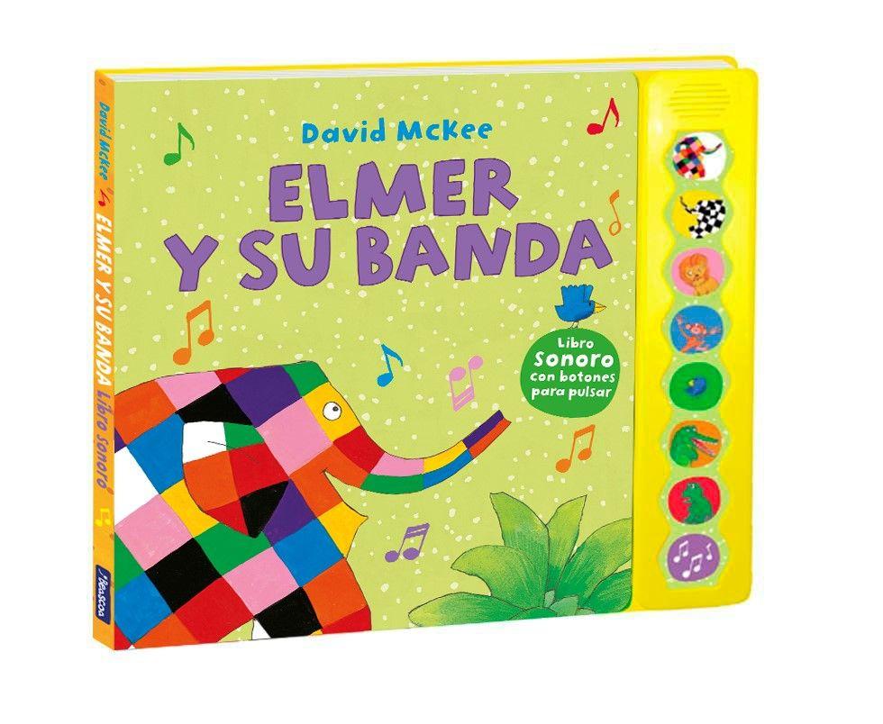 ELMER Y SU BANDA LIBRO DE SONIDOS