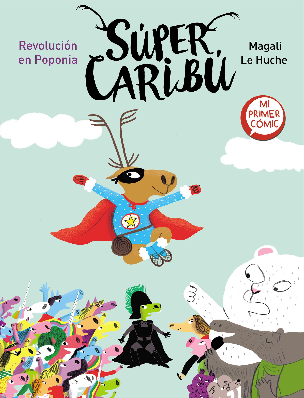 SUPER CARIBU REVOLUCION EN POPONIA SUPER CARIBU 3