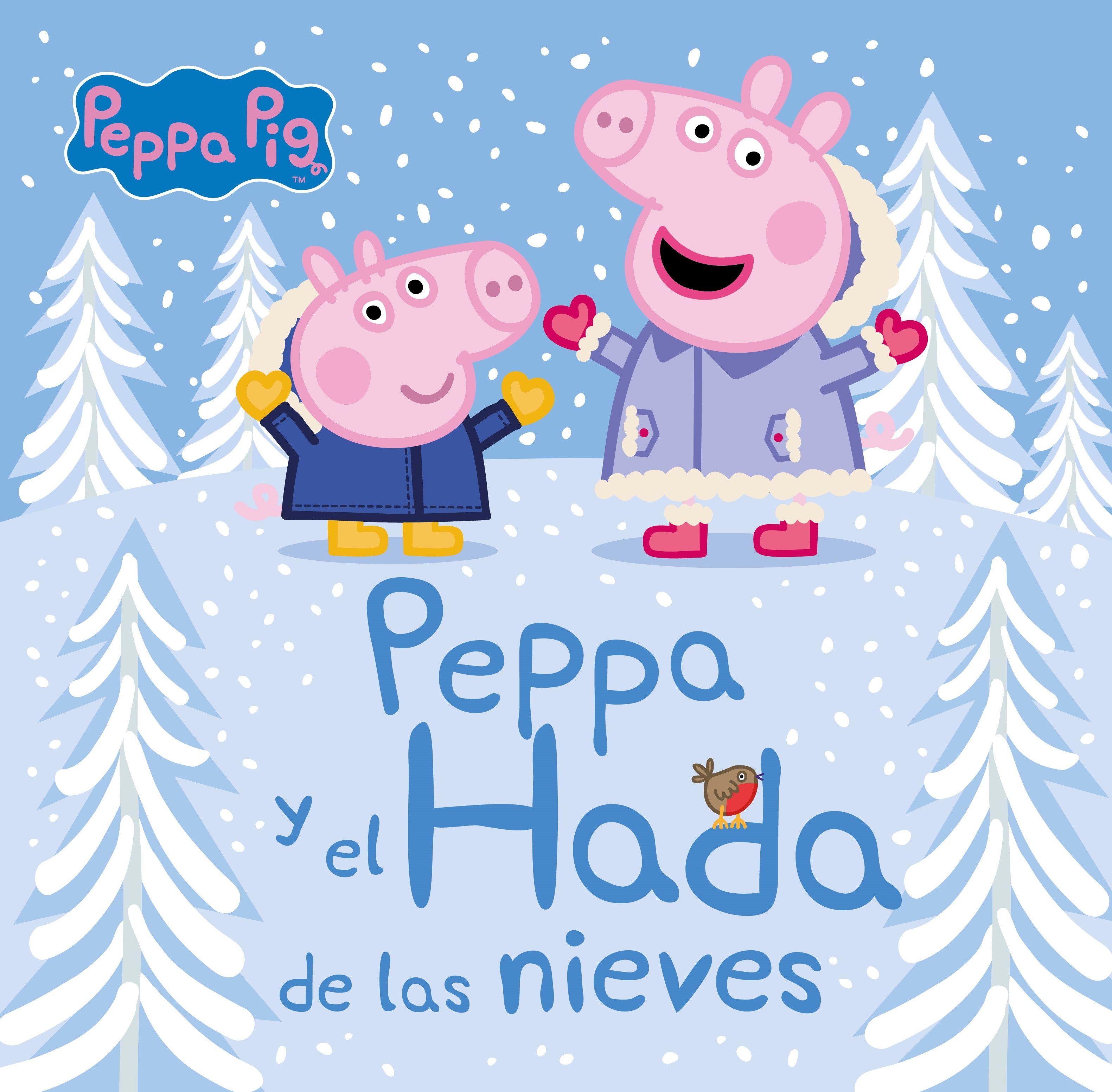 PEPPA PIG Y EL HADA DE LAS NIEVES