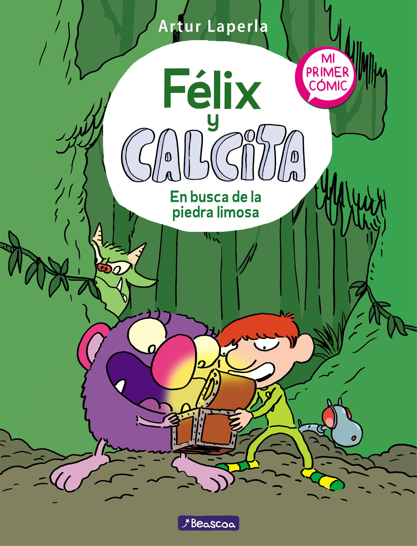 FELIX Y CALCITA EN BUSCA DE LA PIEDRA LIMOSA
