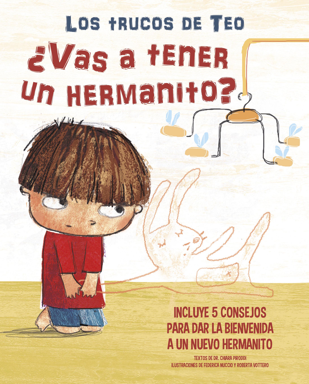 VAS A TENER UN HERMANITO LOS TRUCOS DE TEO