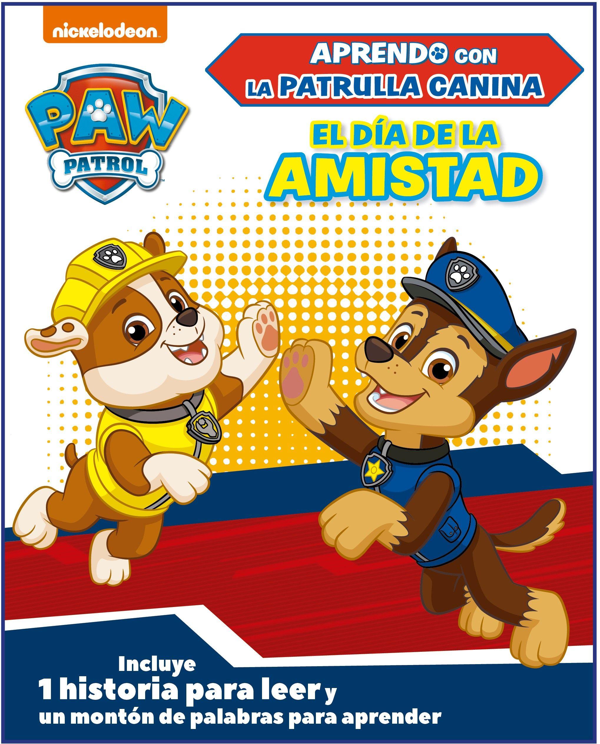 PATRULLA CANINA EL DIA DE LA AMISTAD