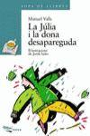 JULIA I LA DONA DESAPAREGUDA