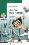 GENIAL ONCLE ANASTASI EL