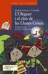 OLEGUER I EL CLAN DE LES LLUNES GRISES