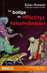 BOTIGA DE MASCOTES EXTRAORDINÀRIES