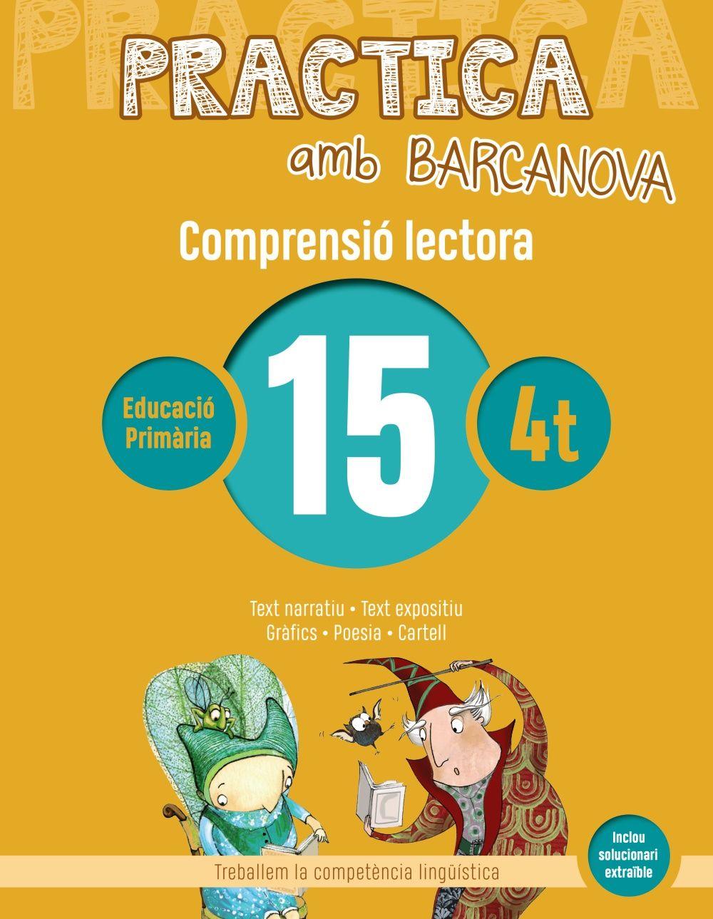 PRACTICA AMB BARCANOVA 15 . COMPRENSIÓ LECTORA