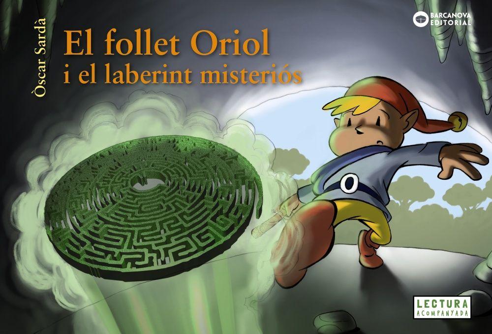 FOLLET ORIOL I EL LABERINT MISTERIOS EL