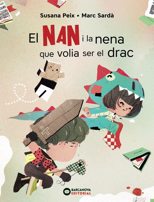 NAN I LA NENA QUE VOLIA SER DRAC EL
