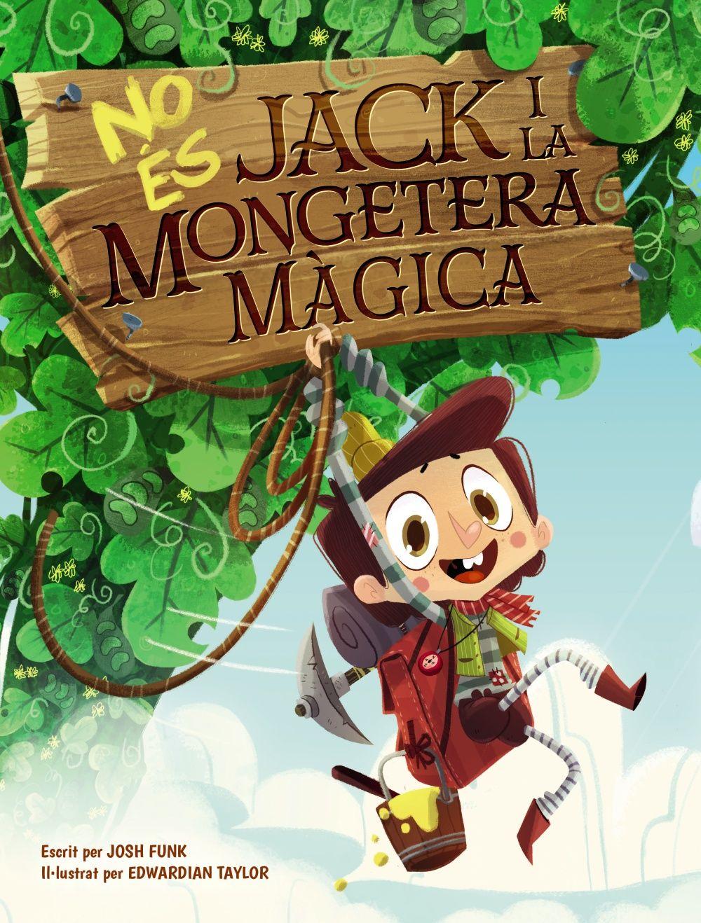 NO ES JACK I LA MONGETERA MAGICA