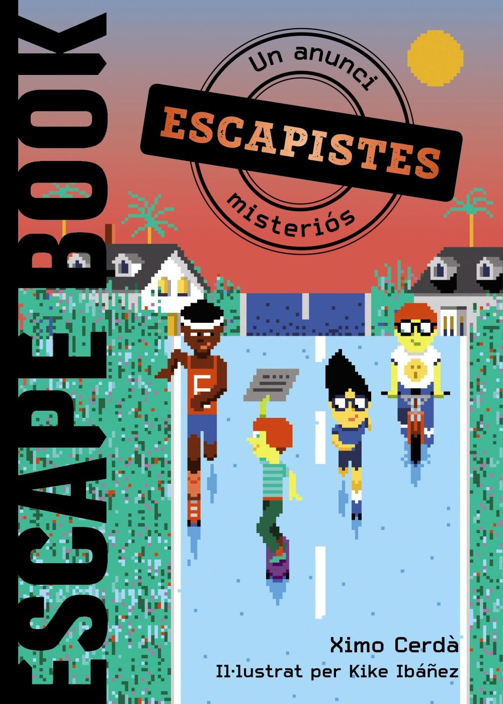 ESCAPE BOOK ESCAPISTES UN ANUNCI MISTERIOS