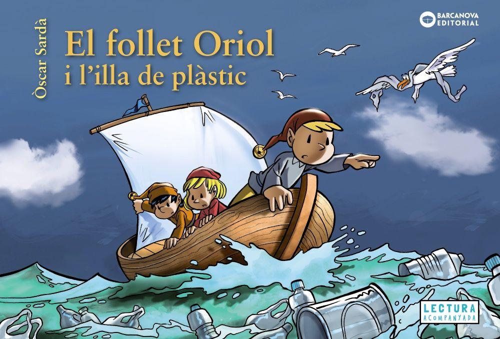 FOLLET ORIOL I L ILLA DEL PLASTIC