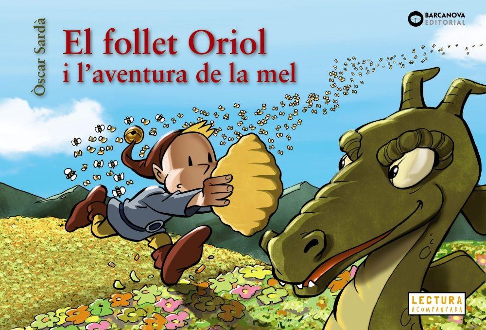 FOLLET ORIOL I L AVENTURA DE LA MEL