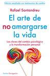 ARTE DE NO AMARGARSE LA VIDA EL