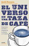 UNIVERSO EN UNA TAZA DE CAFÉ EL