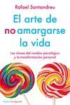 ARTE DE NO AMARGARSE LA VIDA. ED. ESPECIAL