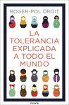 TOLERANCIA EXPLICADA A TODO EL MUNDO LA