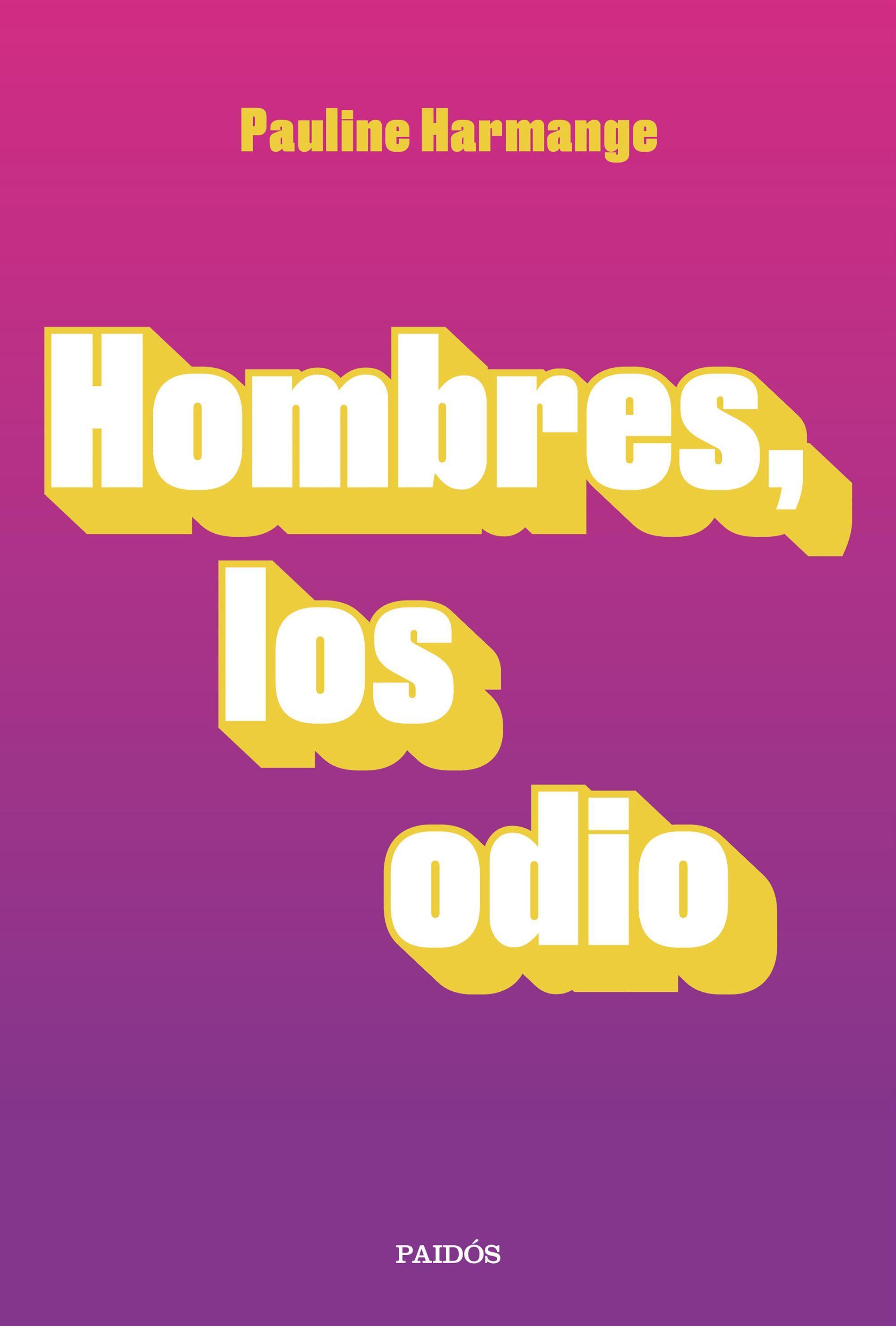 HOMBRES LOS ODIO